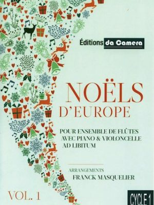 DC00239-Noëls-Ens. fl.-Vol.1-Couv.-daCamera